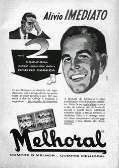 Propaganda do Melhoral nos anos 50: alívio imediato para a dor de cabeça.