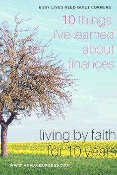 The wisdom of living by faith for 10 years – some inspiring practical ideas here! The wisdom of living by faith for 10 years – some inspiring practical ideas here! Past Tens, Spiritual Development, Busy Life, Spiritual Growth, 10 Years, Life Is Good, Budgeting, Finance, Anna