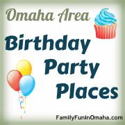 Kids birthday party places in the Omaha metro area.
