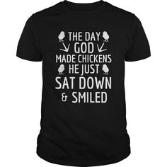 Chicken lover shirt the day god made chicken he just sat down and smiled #Chicken #Shirt #Mug #Clothing --> CLICK IMAGE TO VIEW DETAIL