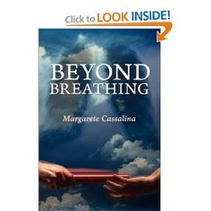 Beyond Breathing - 5 Star Reviews - This is a very honest and heart warming love story about a brave girl, her family, and their determination and drive to fight cystic fibrosis and work towards a cure. A reminder of what life is all about.