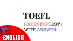 TOEFL LISTENING FULL PRACTICE TEST 1 WITH ANSWER