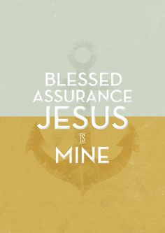 Blessed Assurance, Fanny Crosby, 1873