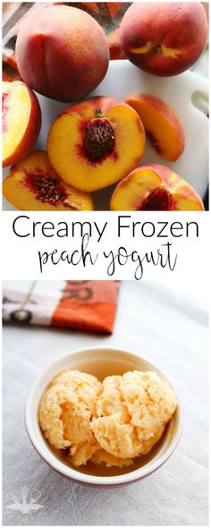 Only 4 ingredients to make this creamy and delicious frozen peach yogurt