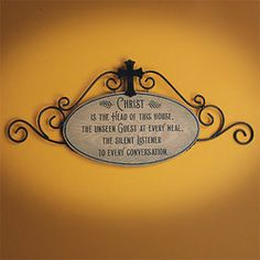 Head of this House Wall HangingCatholic Home Decor Remind family and friends that Jesus is present when you gather together, and to always consider Him during conversation and recreation. Reads:Christ is the Head of this house, th Isaiah 55, House Plaques, Uplifting Messages, House Wall, Rustic Style, Wall Signs, Black Metal, Home Crafts, Wall Decor