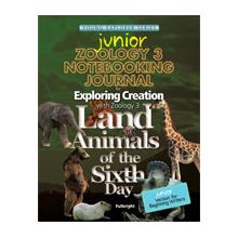 Apologia Exploring Creation with Zoology 3: Land Animals of the Sixth Day Junior Notebooking Journal