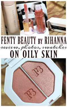 Fenty Beauty by Rihanna Makeup Review - looking at the Foundation, Primer, Highlighter and Gloss Bomb - swatches, review and FOTD