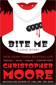 Bite Me by Christopher Moore   9780061779732   Paperback   Barnes & Noble