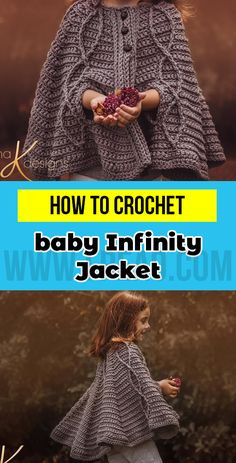 crochet Children's Infinity Cape Jacket pattern Toddler Poncho, Crochet Toddler, Crochet Girls, Crochet For Kids, Free Crochet, Crochet Baby, Crochet Children, Knit Crochet, Crochet Things
