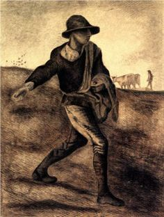 Sower (after Millet) - Vincent van Gogh........Planting the Garden of Your Life.........inspire me!