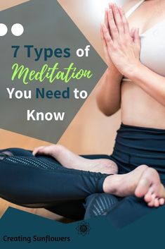 Learn a little more about different types of meditation.  Good for beginner meditation and meditation knowledge. #meditate #learningmeditation #mindfulness