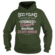 God Found Some of the Strongest Women And Made Them Site Safety Supervisor Job Shirts #gift #ideas #Popular #Everything #Videos #Shop #Animals #pets #Architecture #Art #Cars #motorcycles #Celebrities #DIY #crafts #Design #Education #Entertainment #Food #drink #Gardening #Geek #Hair #beauty #Health #fitness #History #Holidays #events #Home decor #Humor #Illustrations #posters #Kids #parenting #Men #Outdoors #Photography #Products #Quotes #Science #nature #Sports #Tattoos #Technology #Travel…
