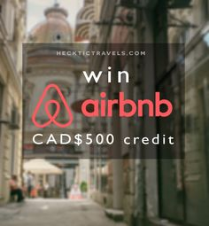 WIN! WIN! WIN! Exclusive to Hecktic Travels readers is a chance to win a $500 Airbnb voucher!
