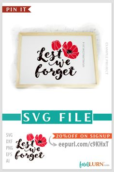 Lest we forget svg cut file for cricut, cameo etc. Free SVG files are also on the site. Craft Cutter, Cricut Air, Lest We Forget, Canada Day, Silhouette Studio, Cricut Design, Commercial, Space, Business