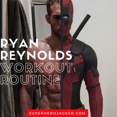 Ryan Reynolds Workout Routine