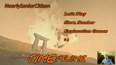 TIMEframe : Let's Play Slow, Somber Exploration Games #1