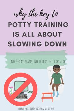 Why the Key to Potty Training Is All About Slowing Down | help with potty training | when to start potty training | Oh Crap Potty Training