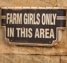 Farm Girls Only Rustic Metal Sign