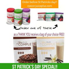 Order before St Patrick's Day and I'll send you a single serve of chocolate or vanilla Complete shake! http://csecor.juiceplus.com/content/JuicePlus/en.html