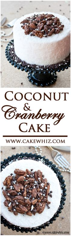 This coconut cranberry cake, topped off with candied nuts is to die for and it's a great addition to your dessert table. From cakewhiz.com