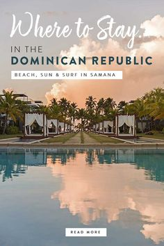 a travel guide for where to stay in the dominican republic. best samana resorts if you like yoga, beach, surfing and sun! #dominicanrepublic #caribbean