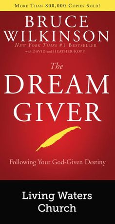 The Dream Giver Bruce Wilkinson David Kopp Heather Kopp – Books Site Book Club Books, Books To Read, My Books, Reading Lists, Book Lists, Bruce Wilkinson, Best Motivational Books, Inspirational Books, Thing 1
