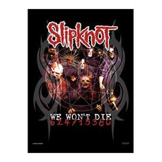 Slipknot Wont Die Fabric Poster