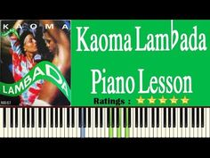 Learn To Play Kaoma Lambada On Piano - Easy Kaoma Lambada Piano Tutorial Easy Piano Songs, Piano Tutorial, Piano Lessons, Play, Learning, Piano Classes, Studying, Teaching, Piano Teaching