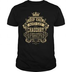 let CHAUDHRY handle it #name #tshirts #CHAUDHRY #gift #ideas #Popular #Everything #Videos #Shop #Animals #pets #Architecture #Art #Cars #motorcycles #Celebrities #DIY #crafts #Design #Education #Entertainment #Food #drink #Gardening #Geek #Hair #beauty #Health #fitness #History #Holidays #events #Home decor #Humor #Illustrations #posters #Kids #parenting #Men #Outdoors #Photography #Products #Quotes #Science #nature #Sports #Tattoos #Technology #Travel #Weddings #Women