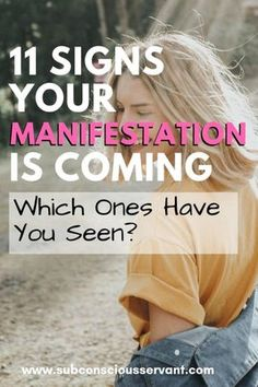 11 Signs Your Manifestation Is Coming