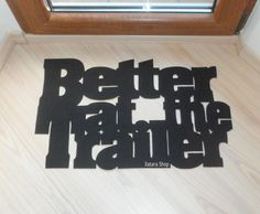 BLACK FRIDAY 15% OFF Better at the Trailer floor mat. by Xatara