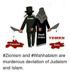 zionism & wahhabism, Saudis are crypto jews, that is how the British and Rothschilds set up the shill house of Saud. They are also masons. They work together to do crimes against the world