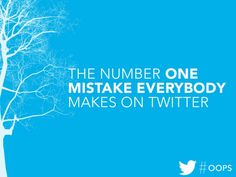 The Number One Mistake Everybody Makes on Twitter by Gary Vaynerchuk via slideshare | #SocialMedia #Tips #How-to