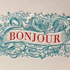 vagabondbrothers:  Bonjour ~ Letterpress