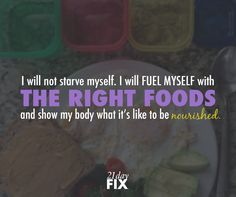 Food shouldn't be avoided or the enemy - fuel your body right and the results will happen