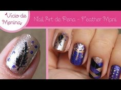 Nail Art de Pena - Feather Mani - Vício de menina - YouTube