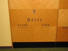 Grave Marker-  John Gotti, American gangster. Gotti's funeral was held in a nonchurch facility. After the funeral, an roughly 300 onlookers followed the procession, which passed Gotti's Bergin Hunt and Fish Club, to the gravesite. John Gotti's body was interred in a crypt next to his son Frank Gotti. Gotti's brother Peter was unable to attend owing to his incarceration. In an apparent repudiation of Gotti's leadership & legacy, the other New York families sent no representatives to the…