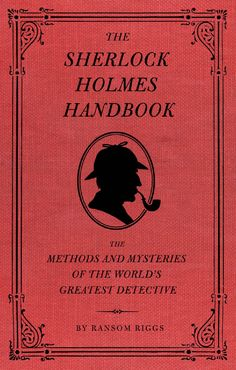 Sherlock Holmes Handbook, I have this book and it has a chapter on HOW TO FAKE YOUR  OWN DEATH AND HOW TO SURVIVE THE RICKENBACH FALL!!! also great for honing your deductive reasoning and self defence skills