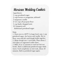 """Shop """"Mexican Wedding Cookies"""" Recipe Magnet Fridge created by Frasure_Studios. Mexican Cookies, Mexican Wedding Cookies, Mexican Wedding Traditions, Galletas Cookies, Cake Cookies, Cupcakes, Pizzelle Cookies, Keto Cookies, Mexican Food Recipes"""