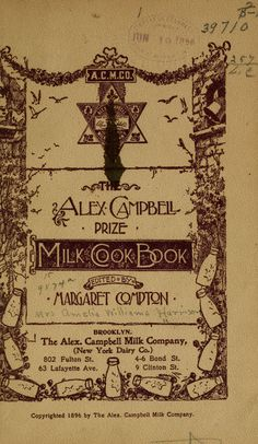 The Alex. Campbell Prize Milk Cook Book By Amelia Williams Harrison - (archive)