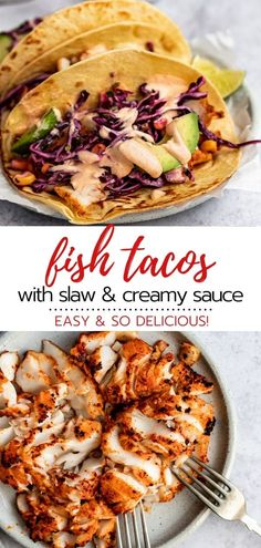 Best ever cod (or tilapia) fish tacos is seasoned white fish layered with corn cabbage slaw, a creamy sauce recipe, avocado slices and a squeeze of fresh lime; all tucked inside warm corn tortillas. Fish Tacos With Cabbage, Cod Fish Tacos, Fried Fish Tacos, Tilapia Tacos, Seafood Dishes, Seafood Recipes, Mexican Food Recipes, Dinner Recipes, Fish Taco Recipes