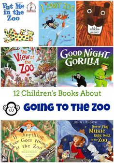 12 Children's Books About Going to the Zoo - these kids' picture books are great to read before a family trip or field trip to the zoo!