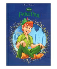 Love this Disney Classics Peter Pan Hardcover on #zulily! #zulilyfinds