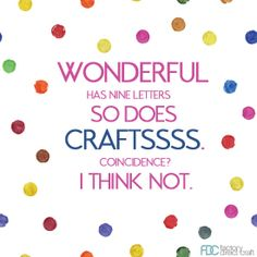 Coincidence? I don't think so ;) #craftquotes #factorydirectcraft