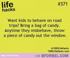 Life Hack- This Is How You Make Kids Behave On Road Trips…HA need to remember this one!