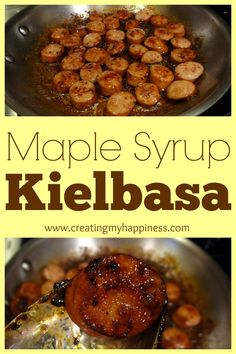 Brown your kielbasa with some sweet maple syrup for a sure-to-please treat.