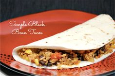 Enjoy these simple Black Bean Soft Tacos in seconds. Easy recipe, along with some wonderful kitchen tips. @10minutedinners #recipes