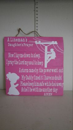 Lineman's Daughter's prayer by CrackerChild on Etsy