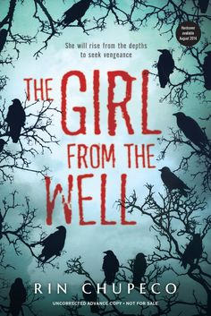 Haunting reads to pick up this October:  The Girl From the Well by Rin Chupeco