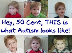 Re-pin to get the message across to 50 Cent that what he said about those with Autism is disgusting!! {Click through to read the tweets he sent about Autism and those in Special Ed}